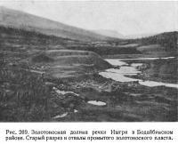 Рис. 269. Золотоносная долина речки Ныгри в Бодайбинском районе